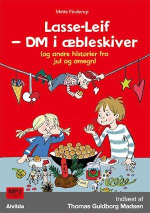 Lasse-Leif - DM i æbleskiver (og andre historier fra jul og omegn)