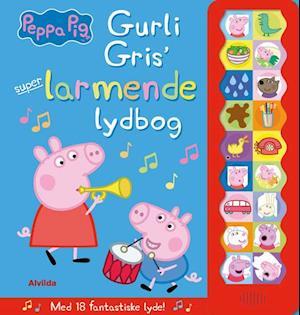 Peppa Pig - Gurli Gris' super-larmende lydbog (med 18 fantastiske lyde)