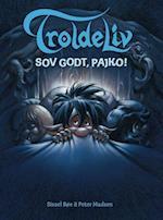 TROLDELIV - Sov godt, Pajko!