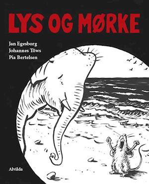 Bog, indbundet Lys og mørke af Jan Egesborg, Pia Bertelsen