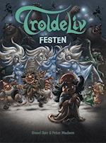 TROLDELIV - Festen (Troldeliv)