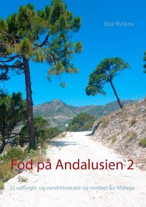 Bog paperback Fod på Andalusien 2 af Else Byskov