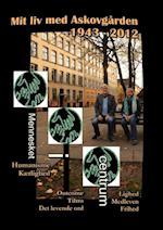 Mit liv med Askovgården 1943-2012