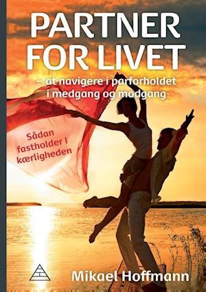 Bog, paperback Partner for livet af Mikael Hoffmann