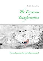 The Erroneous Transformation