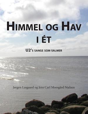 Bog, paperback Himmel og hav i ét af Jens Carl Moesgård Nielsen, Jørgen Lasgaard