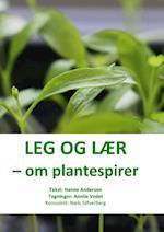 Leg og lær - om plantespirer (Leg og lær)