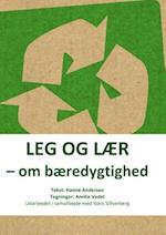Leg og lær - om bæredygtighed (Leg og lær)