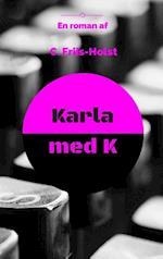 Karla Med K af Connie Friis-Holst