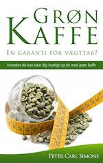 Grøn Kaffe – En garanti for vægttab? af Peter Carl Simons