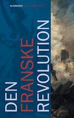 Den Franske Revolution af Mikkel Thorup, Bertel Nygaard, Mathias Hein Jessen