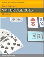 Danmark ved VM i bridge 2015 i Chennai