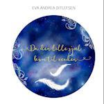 Da den lille sjæl kom til verden af Eva Andrea Ditlefsen
