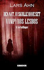 Den nat vi skulle have set Vampyros Lesbos af Lars Ahn