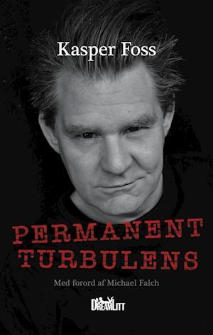 Permanent Turbulens af Kasper Foss