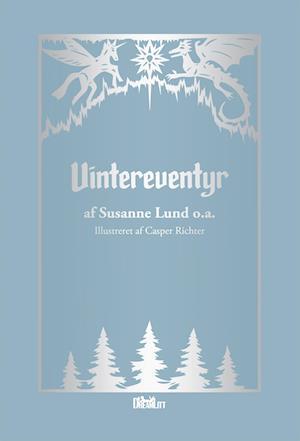 Vintereventyr af Karin Brydsø Dammark, Maiken Kjær Svare, Klara Amalie Joensen