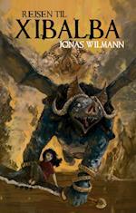 Rejsen til Xibalba af Jonas Wilmann