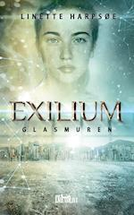 Exilium - Glasmuren (Exilium, nr. 2)