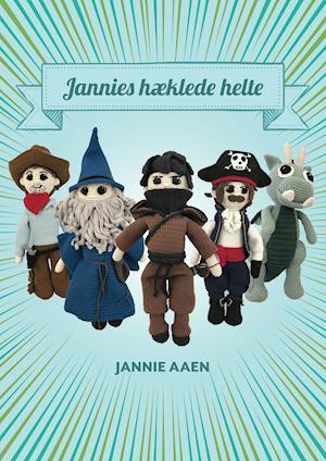 Jannies hæklede helte