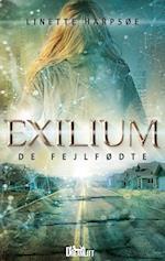 Exilium - de fejlfødte af Linette Harpsøe