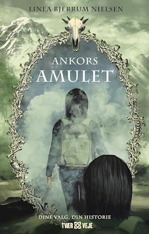 Bog, hæftet Ankors amulet af Linea Bjerrum Nielsen