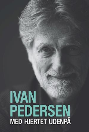 Bog, indbundet Med hjertet udenpå af Ivan Pedersen