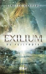 Exilium - De Fejlfødte (Exilium, nr. 1)