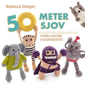 Bog, hæftet 50 meter sjov af Rebecca Danger