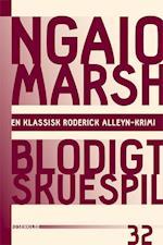 Ngaio Marsh 32 - Blodigt skuespil