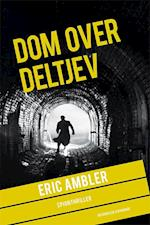Dom over Deltjev (En Eric Ambler triller)
