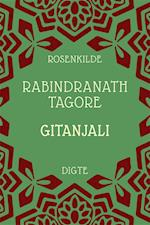 Gitanjali af Rabindranath Tagore