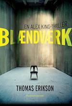 Blændværk (En Alex King thriller, nr. 1)