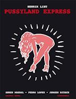 Pussyland express af Henrik List