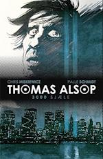 Thomas Alsop- 3000 sjæle af Palle Schmidt, Chris Miskiewicz