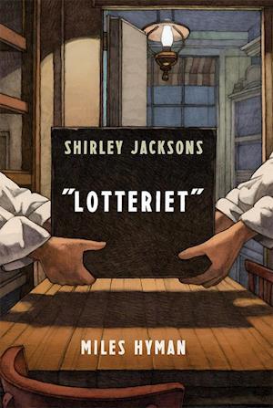 Shirley Jacksons Lotteriet