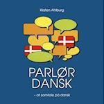 Parlør dansk - at samtale på dansk E-lydbog