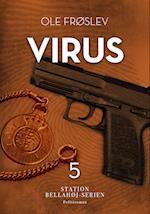Virus (Station Bellahøj serien, nr. 5)