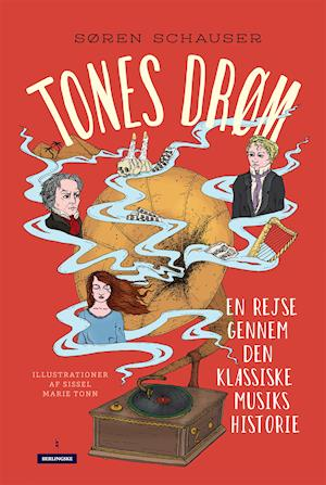 Tones drøm af Søren Schauser