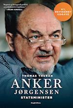 Anker Jørgensen. Statsminister. af Thomas Thurah