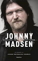 Johnny Madsen. særling fra verdens ende