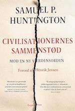 Civilisationernes sammenstød - mod en ny verdensorden
