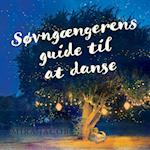 Søvngængerens guide til at danse