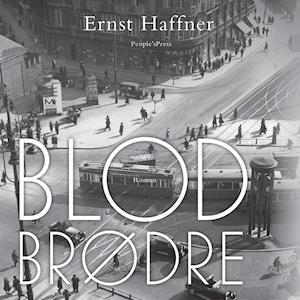 Blodbrødre af Ernst Haffner