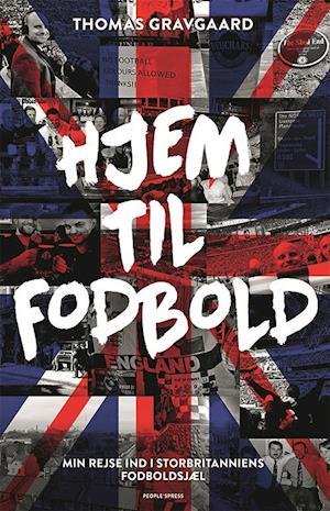 Bog, hæftet Hjem til fodbold af Thomas Gravgaard