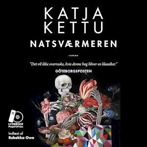 Natsværmeren af Katja Kettu