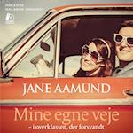Mine egne veje af Jane Aamund