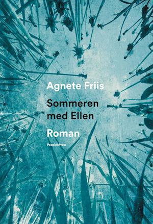 Sommeren med Ellen af Agnete Friis