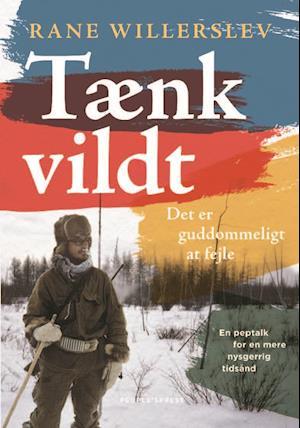 rane willerslev Tænk vildt fra saxo.com