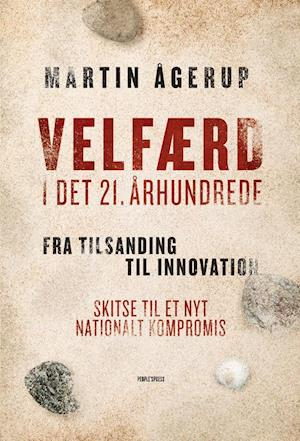 Bog, hæftet Velfærd i det 21. århundrede af Martin Ågerup