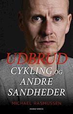 UDBRUD cykling og andre sandheder